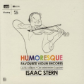 Isaac Stern Ð Humoresque: Favourite Violin Encores