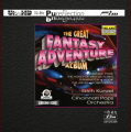 Erich Kunzel & Cincinnati Pops Orchestra: The Great Fantasy Adventure Album