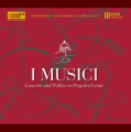 I MUSICI - Concerts and Follies in Pergolesi\'s time