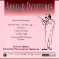Malcolm Arnold & The London Philharmonic Orchestra: Overtures of Malcolm Arnold