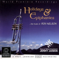 Jerry Junkin & Dallas Wind Symphony Orchestra - Holidays & Epiphanies ...The Music Of Ron...
