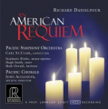 Carl St. Clair & Pacific Symphony Orchestra / Pacific Chorale: Richard Danielpour: An America...